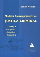 MODELOS CONTEMPORÂNEOS DE JUSTIÇA_DANIEL ACHUTTI