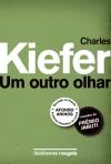 um outro olhar - kiefer