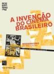 a invenção do cinema brasileiro