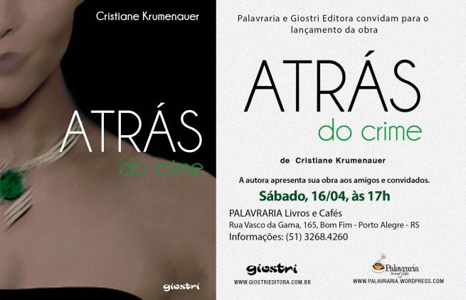 Atrás do crime_Cristiane Krumenauer_16_04_RS