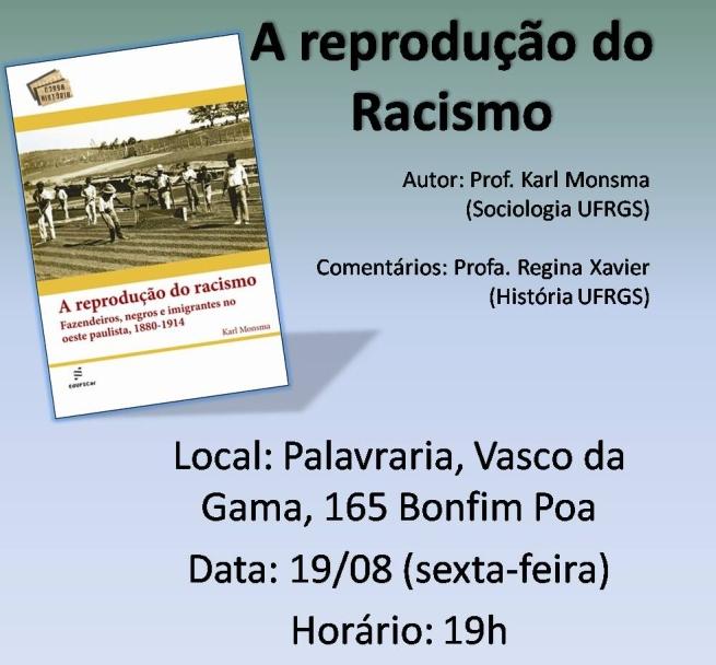 8 19 a reprodução do racismo